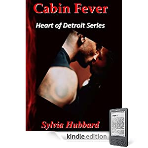 Cabin Fever (Heart of Detroit)