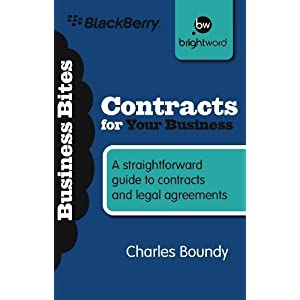 Contracts for Your Business: A Straightforward Guide to Contracts and Legal Agreements (Business Bitesize)