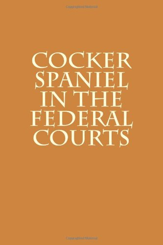 cocker spaniel in the federal courts