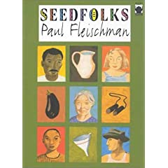 Seedfolks by Paul Fleischman (from Amazon.com)