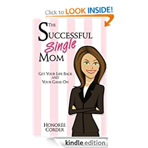 The Successful Single Mom