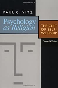 """Cover of """"Psychology As Religion: The Cul..."""