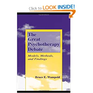 The Great Psychotherapy Debate: Models, Methods, and Findings (Counseling and Psychotherapy: Investigating Practice from Scientific, Historical, and Cultural Perspectives)