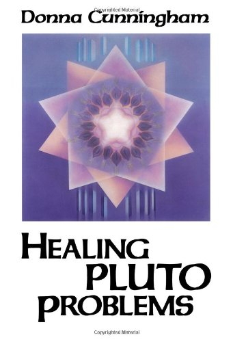 Healing Pluto Problems: Donna Cunningham: 9780877283980: Amazon.com: Books
