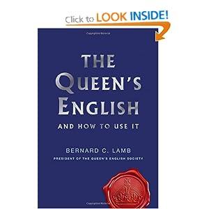 The Queen's English - Bernard C. Lamb