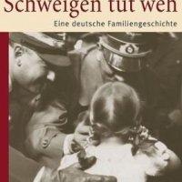Schweigen tut weh : Eine deutsche Familiengeschichte / Alexandra Senfft