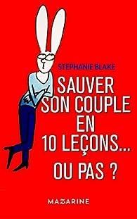 Comment Sauver Son Couple : comment, sauver, couple, Comment, Sauver, Couple, Leçons..., Babelio