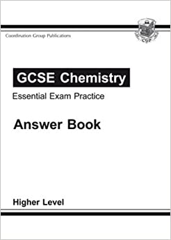 GCSE Chemistry Essential Exam Practice Answers (for