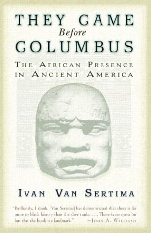 They Came Before Columbus: The African Presence in Ancient America: Ivan Van Sertima: 9780812968170: Amazon.com: Books