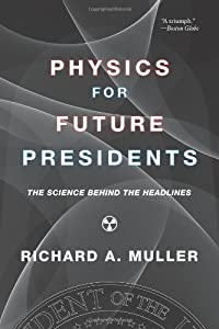 """Cover of """"Physics for Future Presidents: ..."""