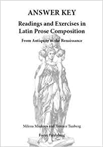 Readings & Exercises in Latin Prose Composition: Answer