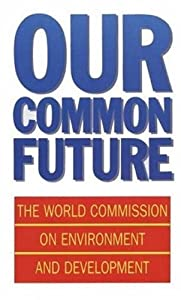 "Cover of ""Our Common Future (Oxford Paper..."