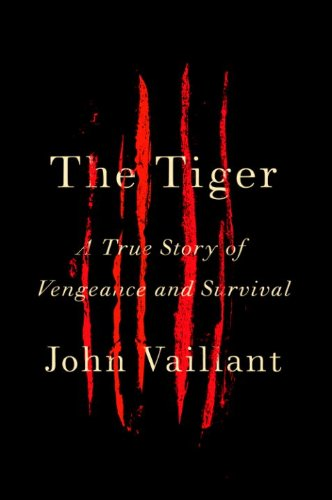 The Tiger: A True Story of Vengeance and...