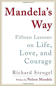 """Cover of """"Mandela's Way: Fifteen Lessons ..."""