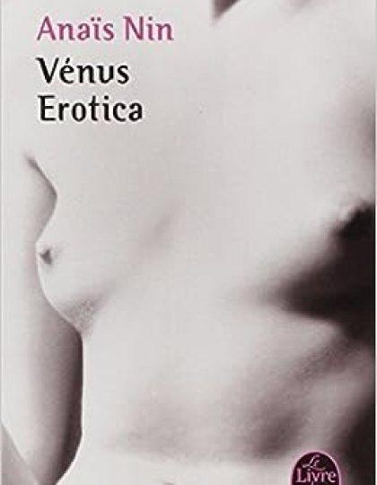 Vénus érotica - Anaïs Nin