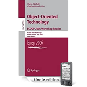 Object-Oriented Technology.ECOOP 2006 Workshop Reader: ECOOP 2006 Workshops, Nantes, France, July 3-7, 2006, Final Reports