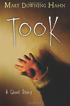 Took: A Ghost Story by Mary Downing Hahn | Featured Book of the Day | wearewordnerds.com