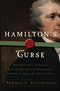 "Cover of ""Hamilton's Curse: How Jefferson..."