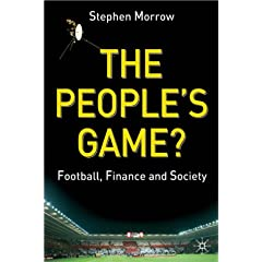 The People's Game?: Football, Finance and Society