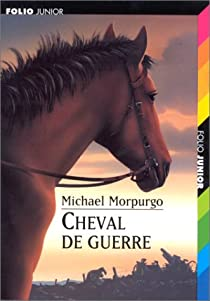 Cheval De Guerre Michael Morpurgo : cheval, guerre, michael, morpurgo, Cheval, Guerre, Michael, Morpurgo, Babelio