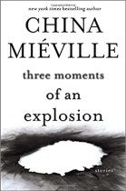 Three Moments of an Explosion cover