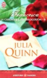 La chronique des Bridgerton, Tome 6 : Francesca par Julia Quinn