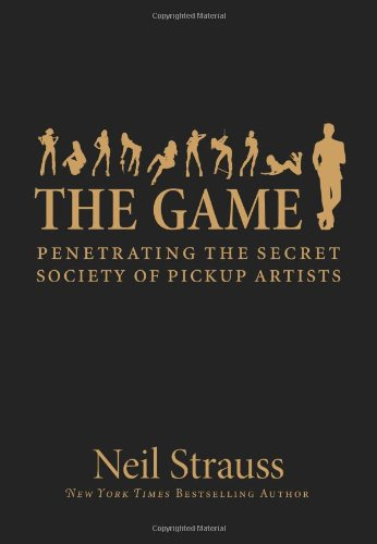 """Cover of """"The Game: Penetrating the Secre..."""