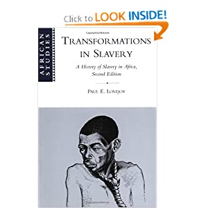 Amazon.com: Transformations in Slavery: A History of Slavery in Africa (African Studies) (9780521784306): Paul E. Lovejoy: Books
