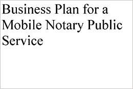 Business Plan for a Mobile Notary Public Service