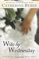 Darcy flynn, joy dent, catherine bybee, wife by wednesday, weekday brides series, giveaway, brides