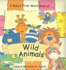 In the Jungle: Baby's First Word Book (Animal Patch) Jo Joof