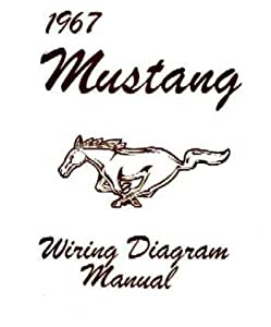 Amazon.com: 1967 FORD MUSTANG Wiring Diagrams Schematics