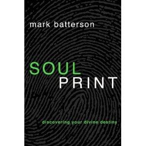 Soulprint: Discovering Your Divine Destiny [Paperback]