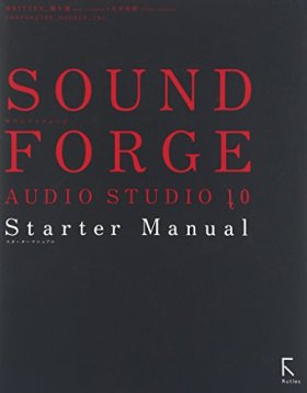 SOUND FORGE AUDIO STUDIO 10 Starter Manual