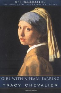 Girl with a Pearl Earring by Tracy Chevalier | Teen Ink