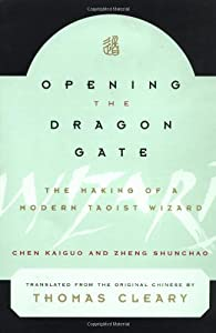 "Cover of ""Opening the Dragon Gate: The Ma..."