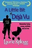 A Little Bit of Deja Vu (Book One of The Return to Redemption Series)