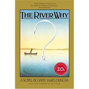 The River Why, Twentieth-Anniversary Edition