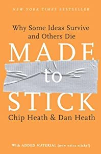 """Cover of """"Made to Stick: Why Some Ideas S..."""