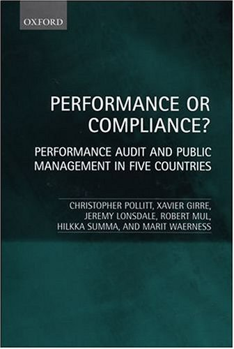 Performance or Compliance?: Performance Audit and Public Management in Five Countries