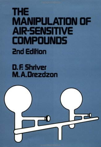 The Manipulation of Air-Sensitive Compounds, 2nd Edition