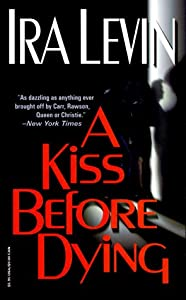 "Cover of ""A Kiss Before Dying"""