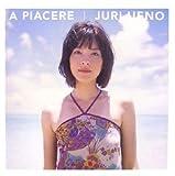 上野樹里PHOTO BOOK 「A PIACERE」 [大型本] / 渋谷 健太郎 (写真); ワニブックス (刊)