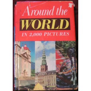 Around the World in 2,000 Pictures