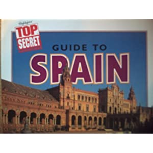Guide to Spain (Highlights top secret adventures)