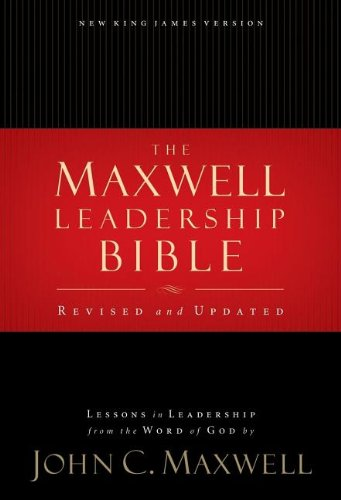 Maxwell Leadership Bible, Revised and Updated: John C. Maxwell: 0000718020154: Amazon.com: Books