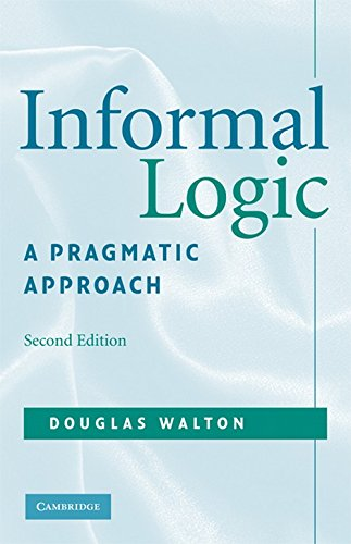 Informal Logic: A Pragmatic Approach