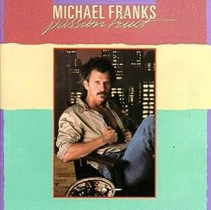 Michael Franks  Passionfruit  Amazoncom Music