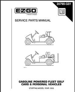 Amazon.com : EZGO 28790G01 2003-2005 Service Parts Manual