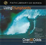 Living Triumphantly on 2 Audio CDs by Kenneth Hagin Jr.